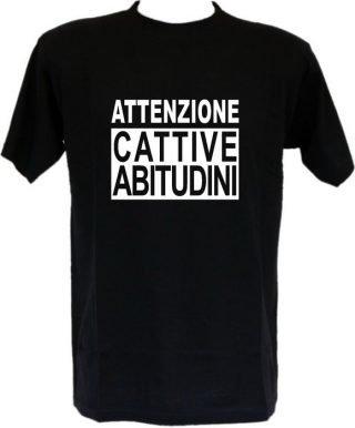 T-shirt Attenzione cattive abitudini