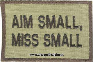 Aim small, miss small